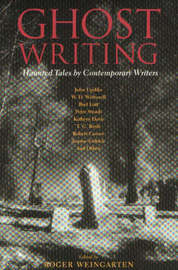 Ghost Writing by Roger Weingarten image