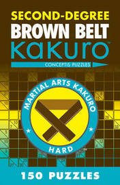 Second-Degree Brown Belt Kakuro by Conceptis Puzzles