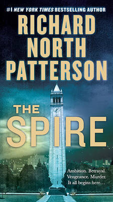 The Spire by Richard North Patterson