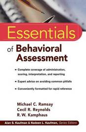 Essentials of Behavioral Assessment by Michael C. Ramsay