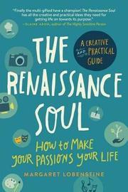 The Renaissance Soul by Margaret Lobenstine