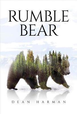 Rumble Bear by Dean Harman