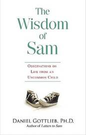 The Wisdom of Sam by Daniel Gottlieb image