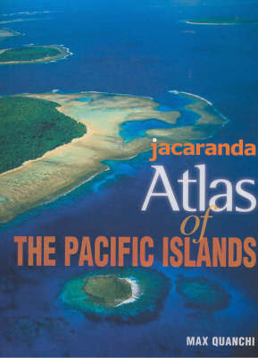 Jacaranda Atlas of the Pacific Islands by Jacaranda