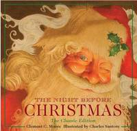Night Before Christmas hardcover: The Classic Edition, The New York Times bestseller by Clement C. Moore