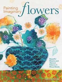 Painting Imaginary Flowers by Sandrine Pelissier