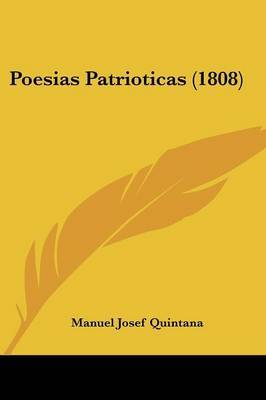 Poesias Patrioticas (1808) by Manuel Josef Quintana image