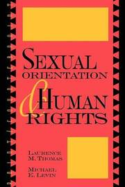 Sexual Orientation and Human Rights by Laurence Mordekhai Thomas image