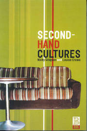 Second-Hand Cultures by Louise Crewe