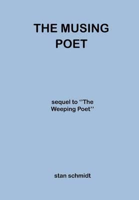 The Musing Poet by Stan Schmidt image