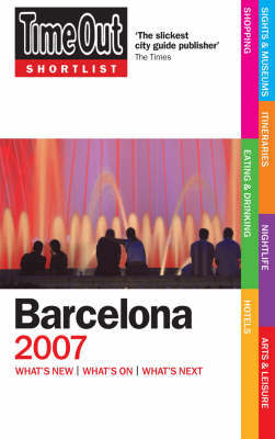 """Time Out"" Shortlist Barcelona: 2007 by Time Out Guides Ltd image"