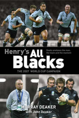 Henry's All Blacks: The 2007 World Cup Campaign by Murray Deaker image