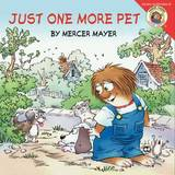Just One More Pet by Mercer Mayer