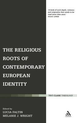 The Religious Roots of Contemporary European Identity