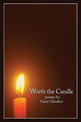 Worth the Candle by Gary Glauber image