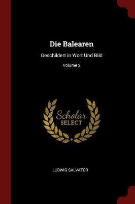 Die Balearen by Ludwig Salvator