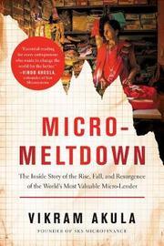 Micro-Meltdown by Vikram Akula