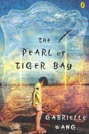 The Pearl Of Tiger Bay by Gabrielle Wang image