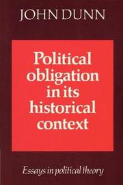 Political Obligation in its Historical Context by John Dunn