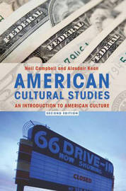 American Cultural Studies: an Introduction to American Culture by Neil A Campbell image