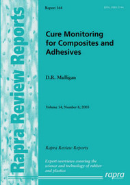 Cure Monitoring for Composites and Adhesives: v. 14, No. 8 by David Mulligan