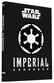 Star Wars: Imperial Handbook by Daniel Wallace