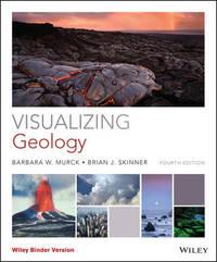 Visualizing Geology by Brian J Skinner