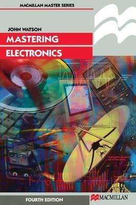 Mastering Electronics by John Watson image