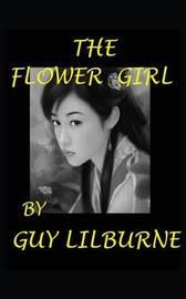 The Flower Girl by Guy Lilburne