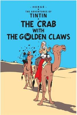 The Crab with the Golden Claws (The Adventures of Tintin #9) by Herge
