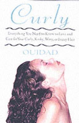 """Curl Talk by """"Ouidad"""""""