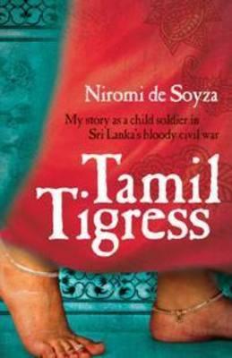 Tamil Tigress by Niromi de Soyza