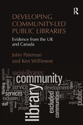 Developing Community-Led Public Libraries by John Pateman
