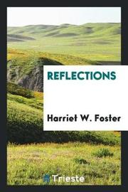 Reflections by Harriet W. Foster image