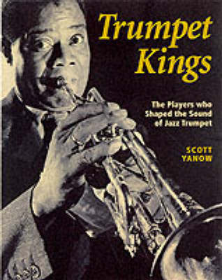 The Trumpet Kings by Scott Yanow image