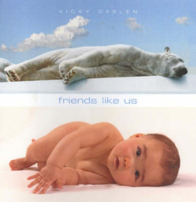 Friends Like Us by Vicky Ceelen image