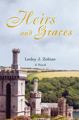 Heirs and Graces by Lesley J Zobian image