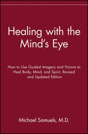 Healing with the Mind's Eye by Michael Samuels image