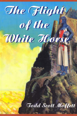 The Flight of the White Horse by Todd Moffett