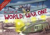 The Story of World War One by Richard Brassey