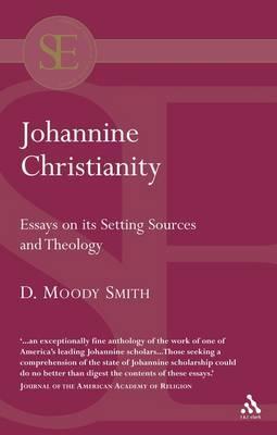 Johannine Christianity by D.Moody Smith