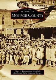 Monroe County by Terri L Kuczynski