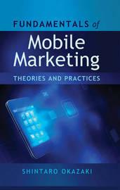 Fundamentals of Mobile Marketing by Shintaro Okazaki