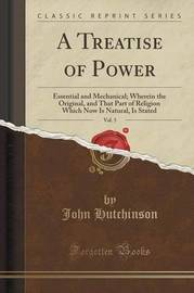 A Treatise of Power, Vol. 5 by John Hutchinson