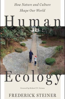 Human Ecology by Frederick Steiner