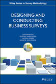 Designing and Conducting Business Surveys by Ger Snijkers