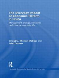 The Everyday Impact of Economic Reform in China by Zhu Ying
