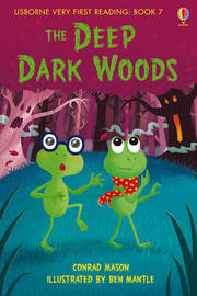 The Deep Dark Woods by Conrad Mason