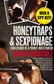 Honeytraps and Sexpionage by Richard Martinez image