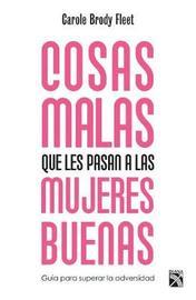 Cosas Malas Que Les Pasan a Las Mujeres Buenas by Brody image
